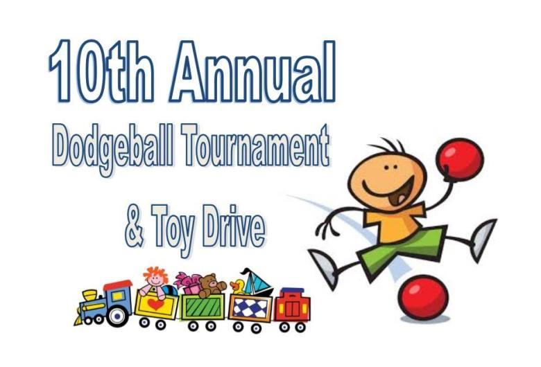 10th Annual Dodgeball Tournament & Toy Drive