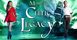Murphy's Celtic Legacy Irish Dance Reborn St. Patrick's Day 2019