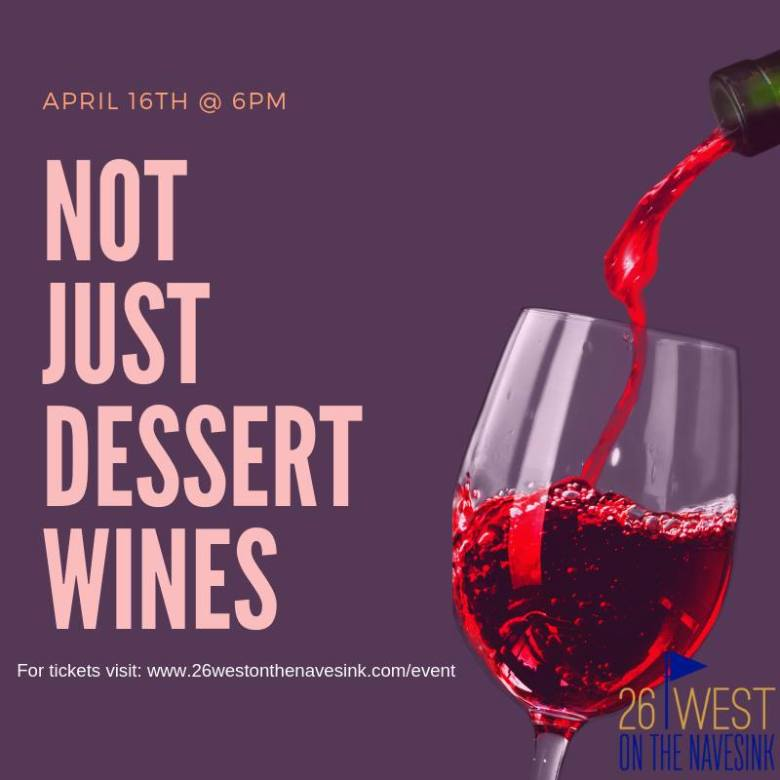 Not Just Dessert Wines 26 West on the Navesink