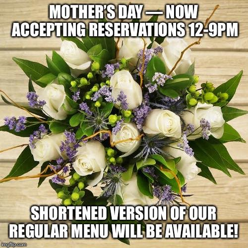 Mother's Day 2019 Danny's Steakhouse